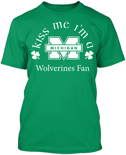 Kiss Me I'm A Wolverines Fan