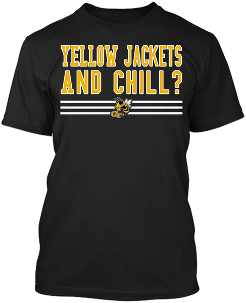 Yellow Jackets and Chill?