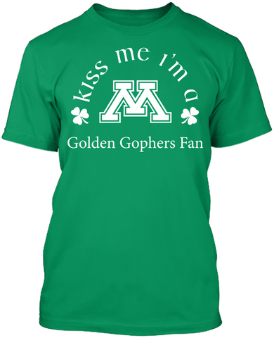 Kiss Me I'm A Gophers Fan