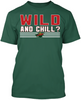 Wild and Chill?