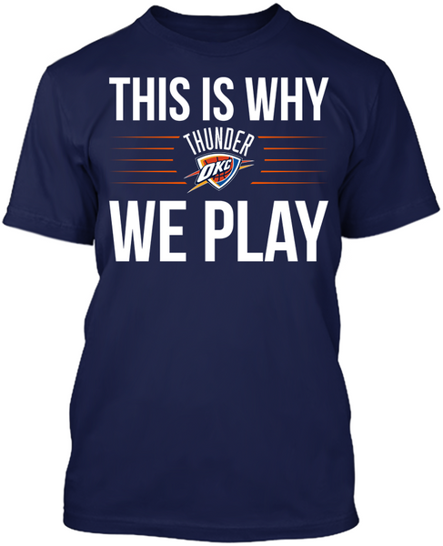This is Why We Play - Oklahoma City Thunder