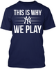 This is Why We Play - New York Yankees