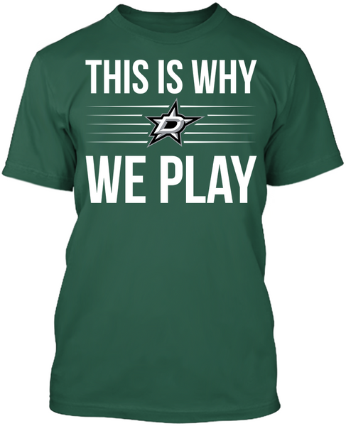 This is Why We Play - Dallas Stars