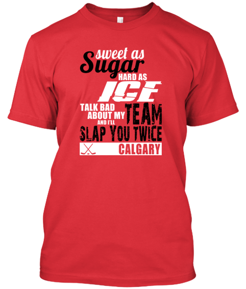 Calgary Flames Sweet As Sugar