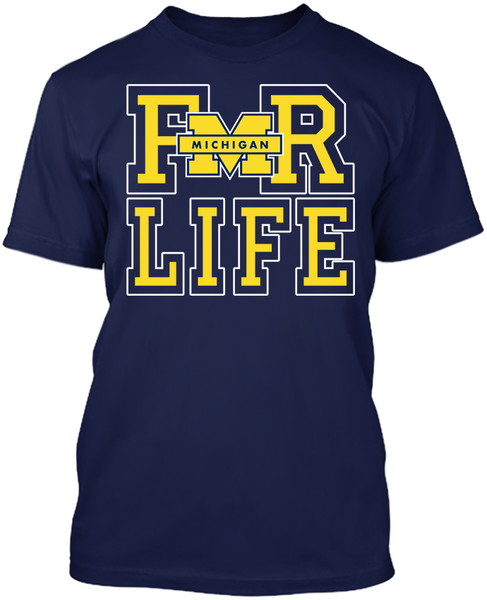 For Life - Michigan Wolverines