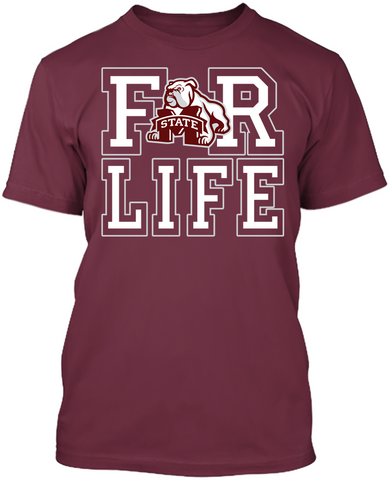 For Life - Mississippi State Bulldogs