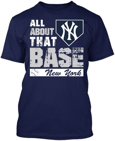New York Yankees - All About That Base