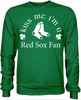 Kiss Me I'm A Red Sox Fan