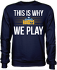 This is Why We Play - Denver Nuggets
