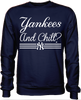 Yankees and Chill?