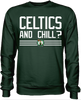 Celtics and Chill?