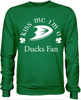 Kiss Me I'm A Ducks Fan