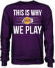 This is Why We Play - Los Angeles Lakers