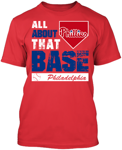 Philadelphia Phillies - All About That Base