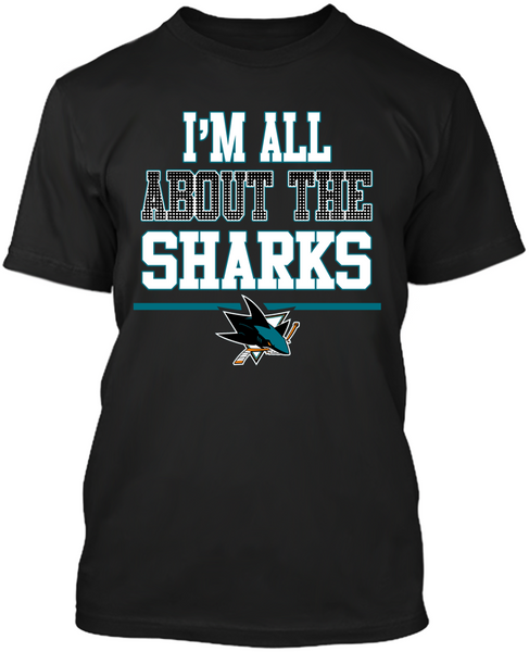 I'm All About The San Jose Sharks