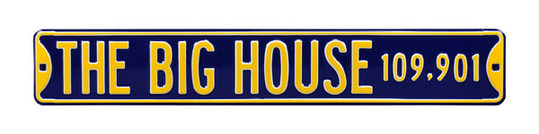 The Big House Street Sign