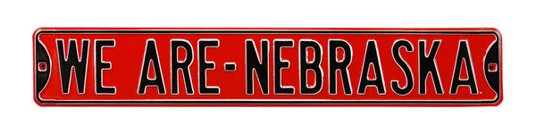 We Are Nebraska Street Sign