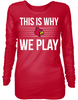This is Why We Play - Louisville Cardinals