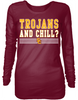 Trojans and Chill?