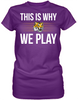 This is Why We Play - Louisiana State U Tigers