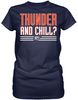 Thunder and Chill?