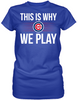 This is Why We Play - Chicago Cubs