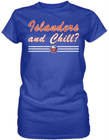 Islanders and Chill?