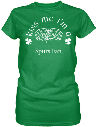 Kiss Me I'm A Spurs Fan