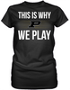 This is Why We Play - Purdue Boilmakers