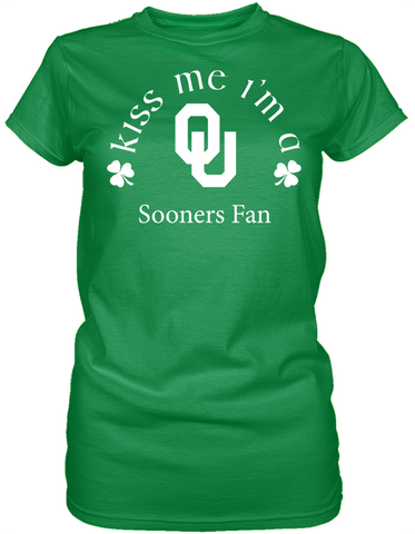 Kiss Me I'm A Sooners Fan