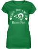 Kiss Me I'm a Los Angeles Rams Fan