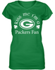 Kiss Me I'm A Packers Fan