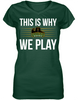 This is Why We Play - Baylor Bears