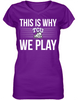 This is Why We Play - TCU Horned Frogs