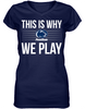 This is Why We Play - Penn State Nittany Lions
