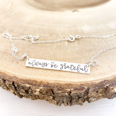 Words By Heart:Always Be Grateful, Standard Horizontal Bar Necklace:Asheville, NC