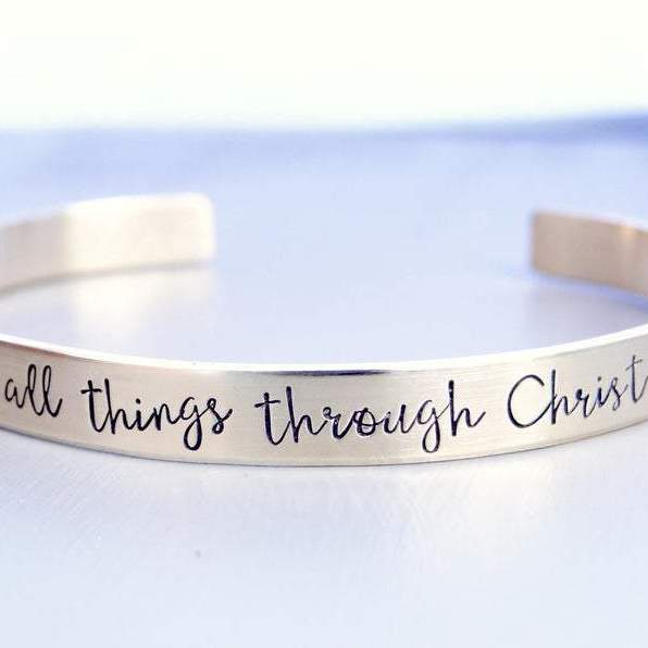Words By Heart:I Can Do All Things Through Christ-Philippians 4:13, Cuff Bracelet:Asheville, NC