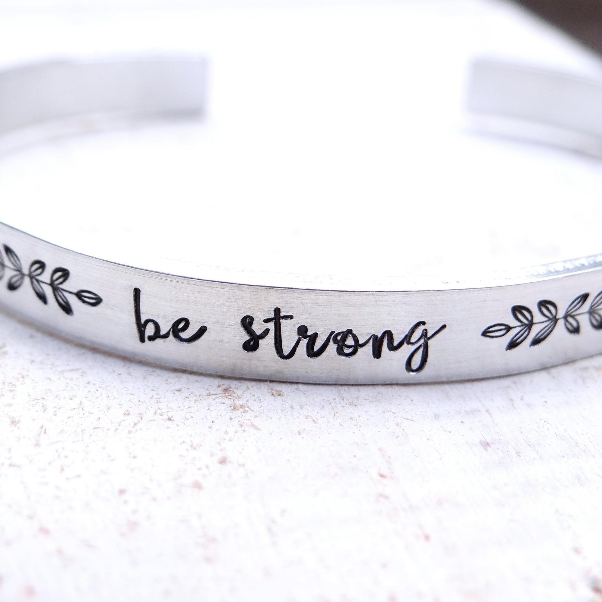 Words By Heart:Be Strong (with leaves), Cuff Bracelet:Asheville, NC