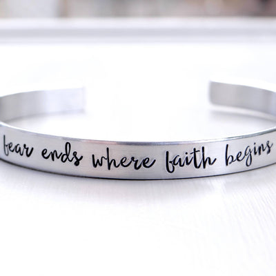 Words By Heart:Fear Ends Where Faith Begins, Cuff Bracelet:Asheville, NC