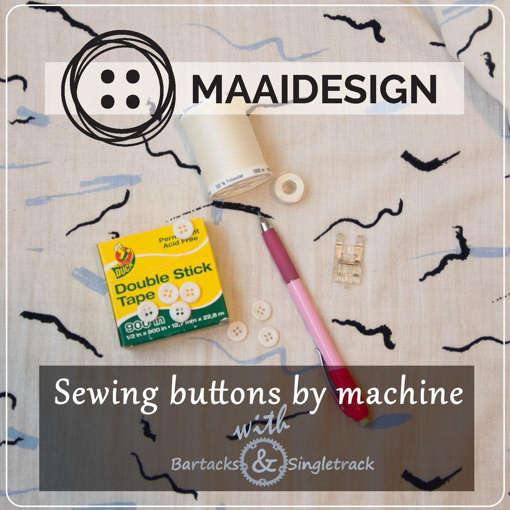 Machine Sewing Buttons - Atelier Brunette for the bloke