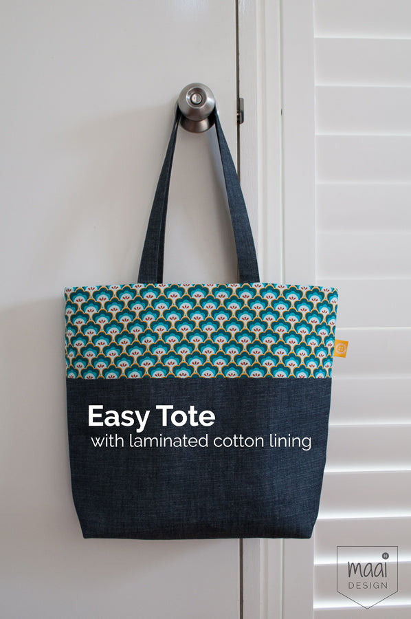 How to make an easy tote with laminated cotton lining - maaidesign blog