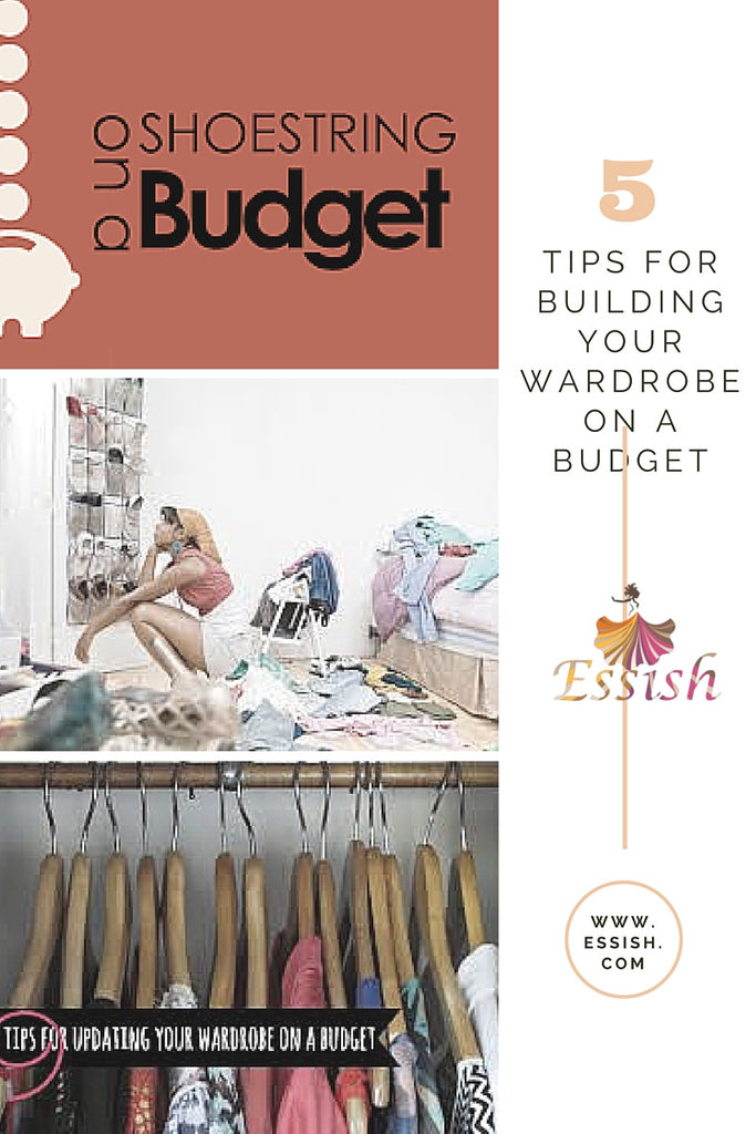 5 Tips To Shopping Online On A Budget To Build Your Wardrobe