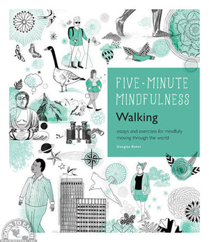 Five Minute Mindfulness Walking