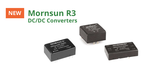 5 Reasons the new Mornsun R3 DC/DC Converters are a perfect fit for your product
