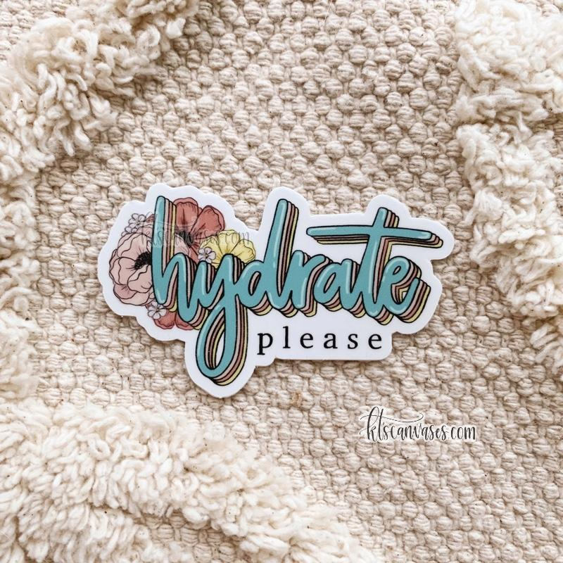 Smaller Hydrate Please Sticker (not clear)