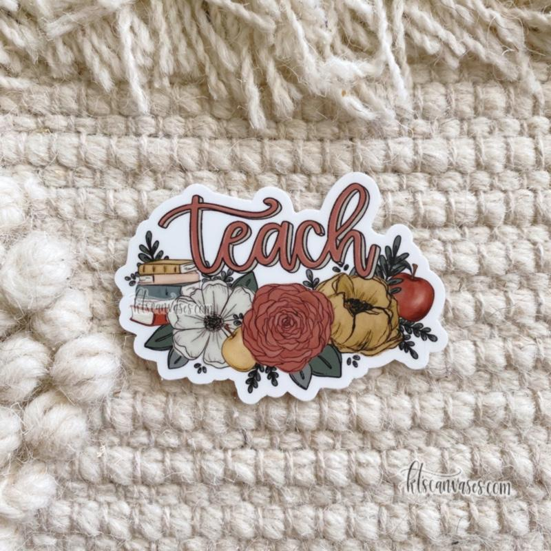 Teach Florals Sticker