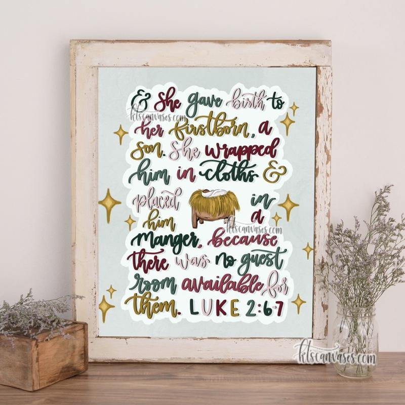 Luke 2:6-7 Christmas Art Print