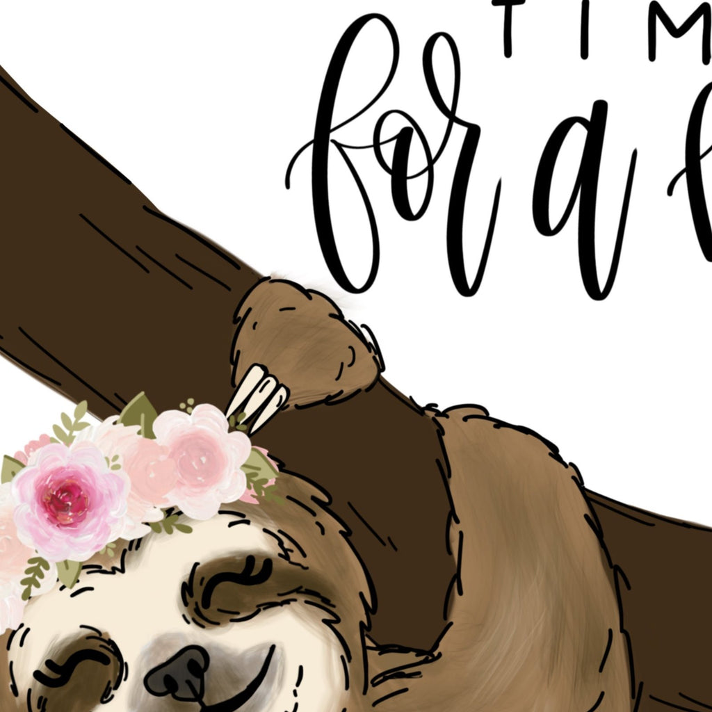 There's Always Time for a Nap Sloth Art Print