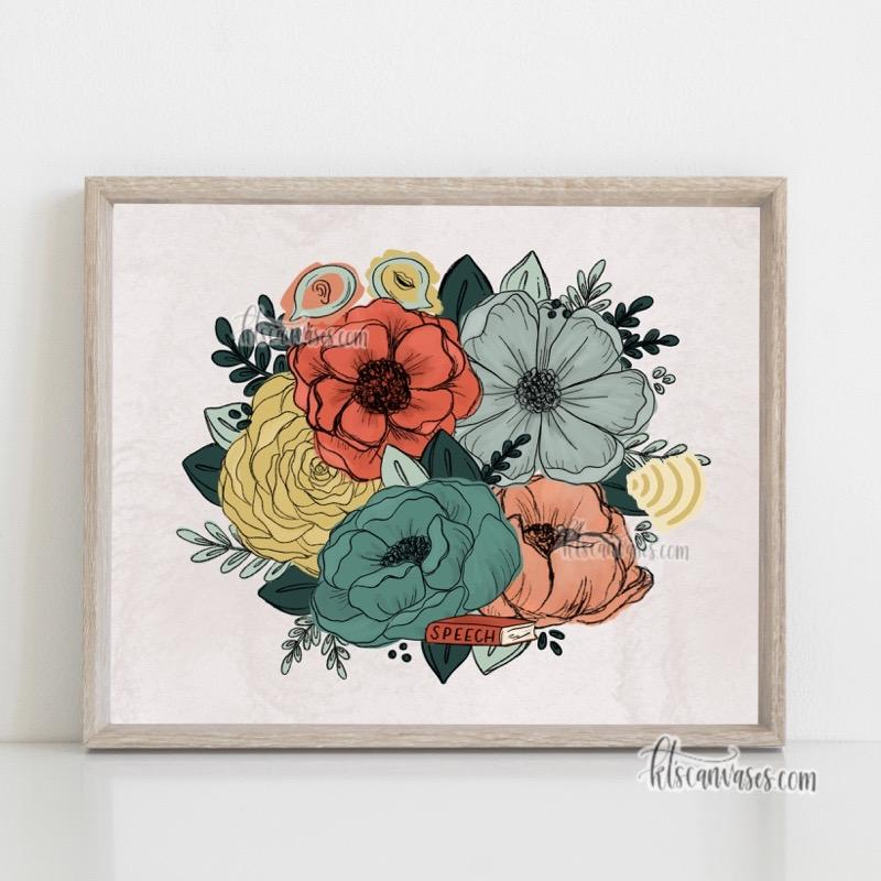 Speech Language Pathologist Inspired Florals Art Print