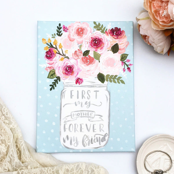 Canvas - First My Mother, Forever My Friend Mason Jar Canvas